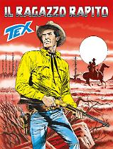 Il ragazzo rapito - Tex 676 cover